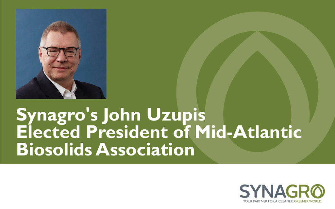 Synagro's John Uzupis Elected President of Mid-Atlantic Biosolids Association