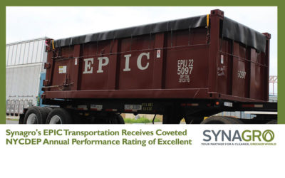 Synagro's EPIC Transportation Receives Coveted NYCDEP Annual Performance Rating of Excellent