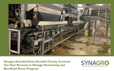 Synagro Awarded Anne Arundel County Contract Ten-Year Renewal to Manage Dewatering and Beneficial Reuse Program