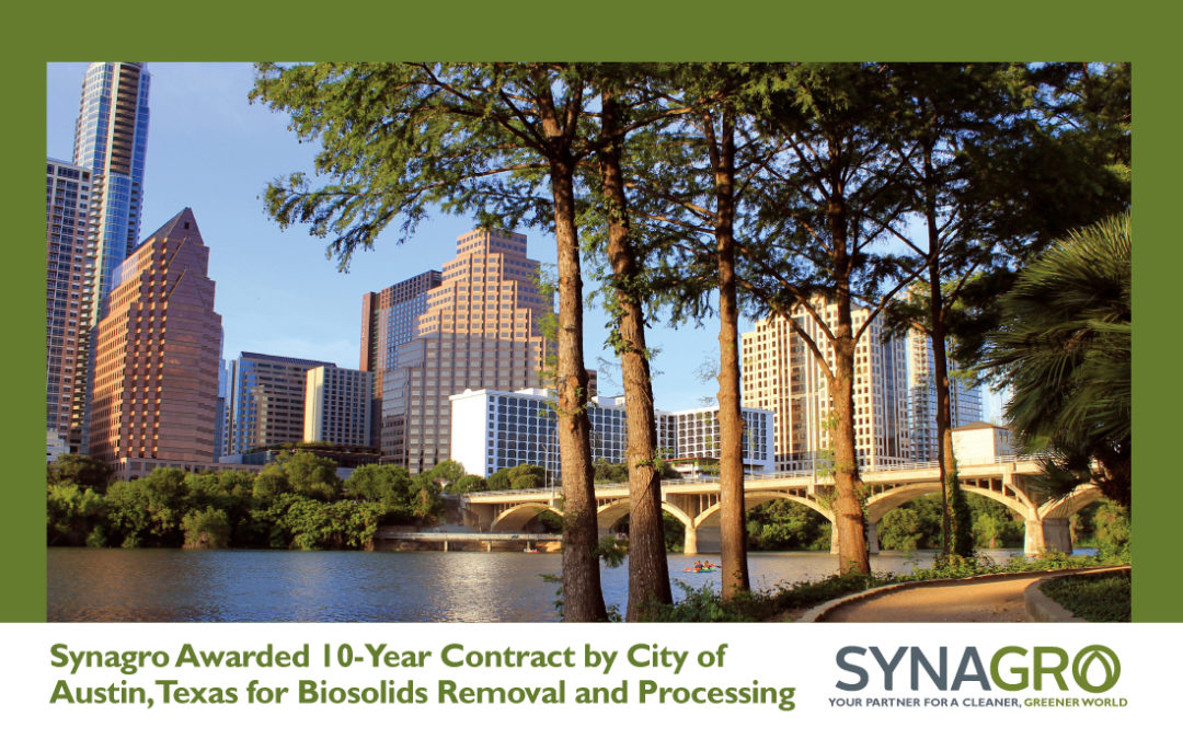 Synagro Awarded 10-Year Contract by City of Austin, Texas for Biosolids Removal and Processing