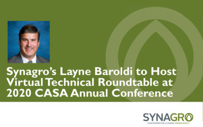 Synagro's Layne Baroldi to Host Virtual Technical Roundtable at 2020 CASA Annual Conference and Exhibits